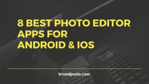 8 Photo Editing Apps For Android Free Download