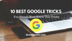 Cool Google Tricks To Improve Your Searches!