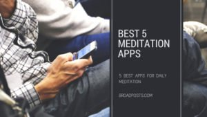 5 Best Meditation And Mindfulness Apps of 2018
