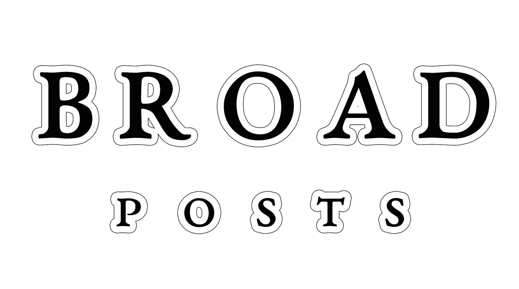 Broad Posts
