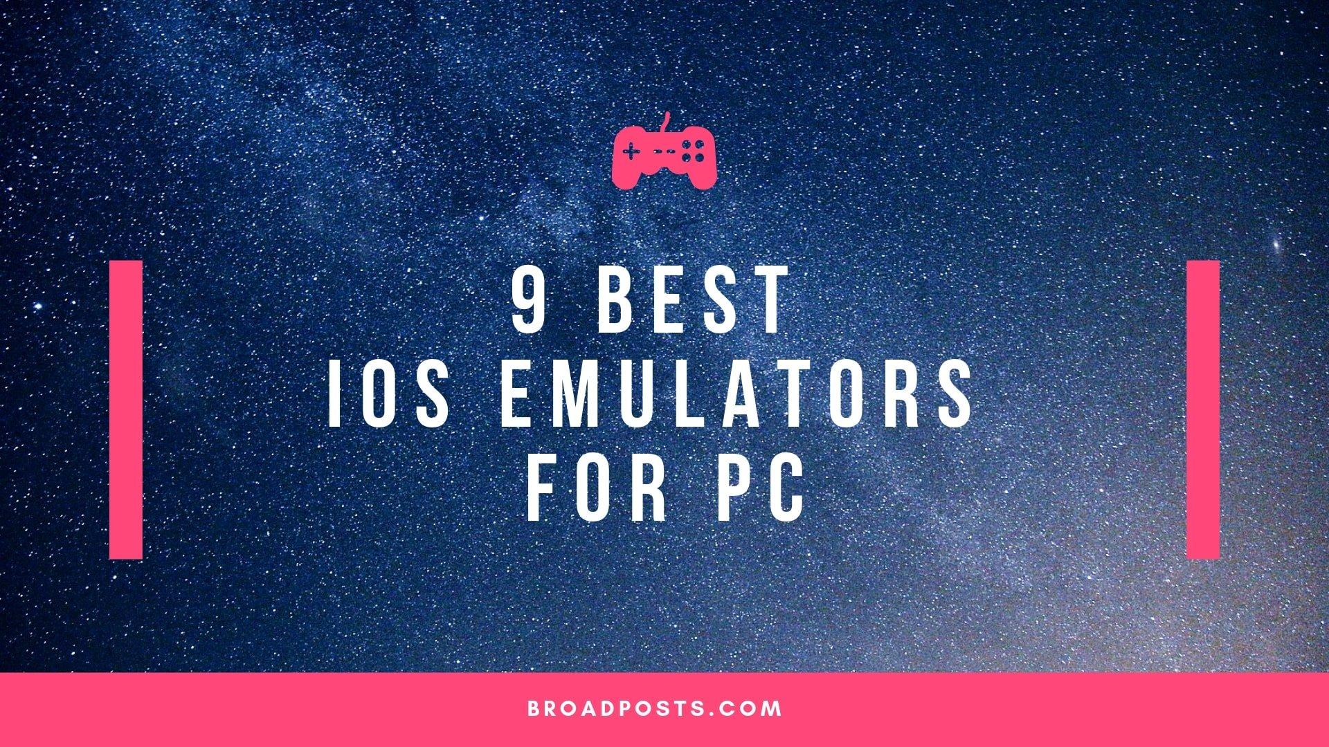 9 Best iOS Emulators For PC (Windows)