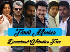 Tamil Movies Download Websites (2019)