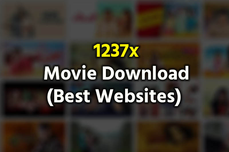 1237x Movie Download Best Websites
