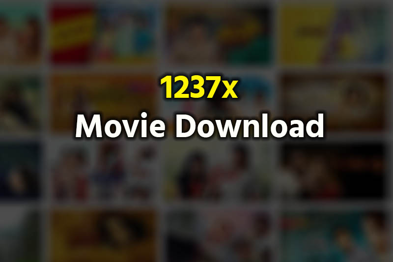 1237x Movie Download 2019