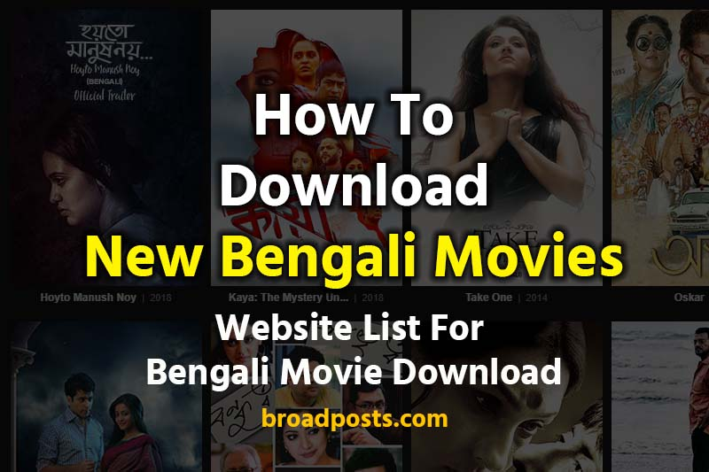 Bengali Movies Download Websites For 2019