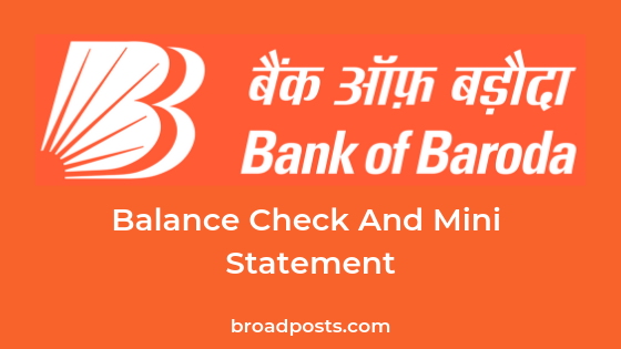 Bank Of Baroda Balance Enquiry Number & Mini Statement Number