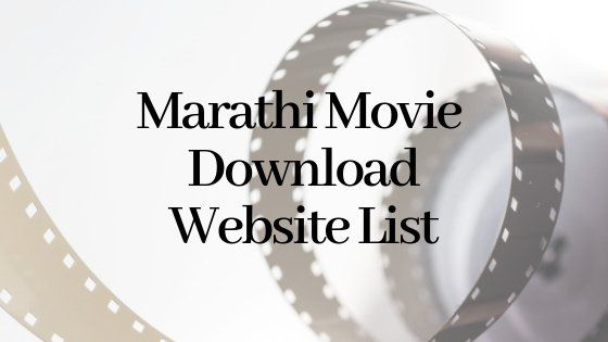 10 Websites For Marathi Movie Download (Free 2019)