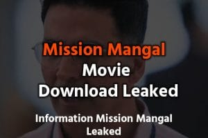 Mission Mangal Full Movie Download Leaked